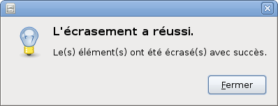 wiki/src/doc/encryption_and_privacy/secure_deletion/wipe_successful.fr.png